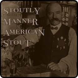 Stoutly Manner – American Stout